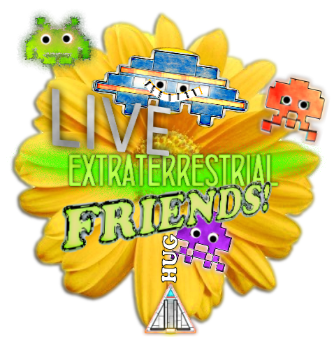 Live Alien Friends!